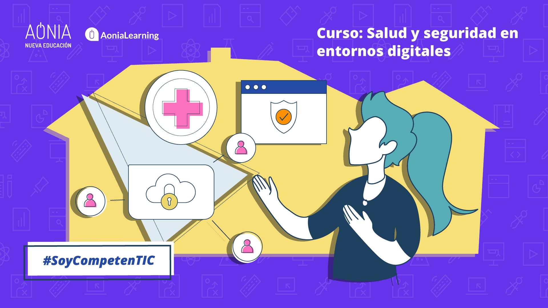 Salud y seguridad en entornos digitales